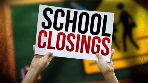Schools closing & canceling activities early due to severe ...