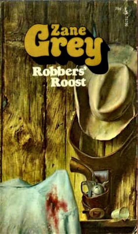 robbers roost  zane grey reviews discussion