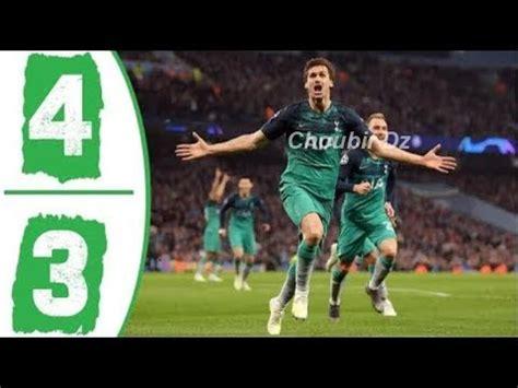 Manchester City vs Tottenham 4-3 Champions League 17/4 ...