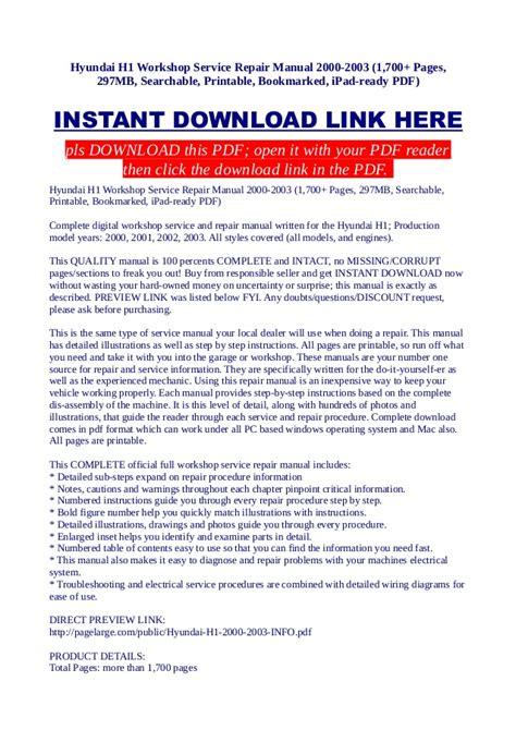 how to download repair manuals 2003 hyundai xg350 spare parts catalogs hyundai h1 workshop service repair manual 2000 2003 1 700 pages 29