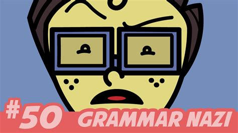 Grammar Nazi!  Official Music Video [aflevering 50] Youtube