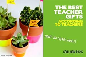The best teacher gift ideas all gathered from actual teachers