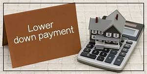 Ease The Load: Lower Down Payment For Higher Loan-To-Value ...