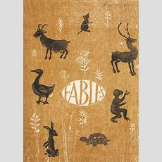 The Art Of Children's Picture Books Aesop's Fables, Helen Siegl