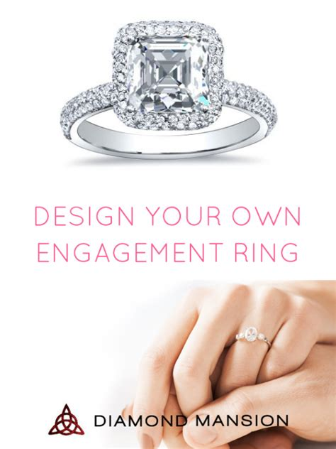 engagement rings design your own design your own engagement ring here s how