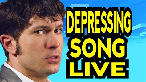 Depressing Song Live Youtube