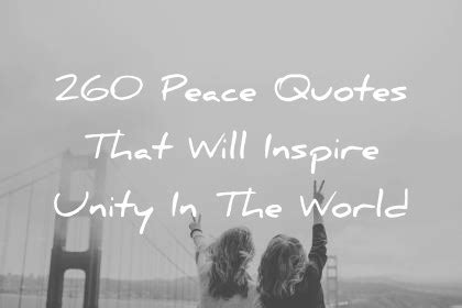 peace quotes   inspire unity   world
