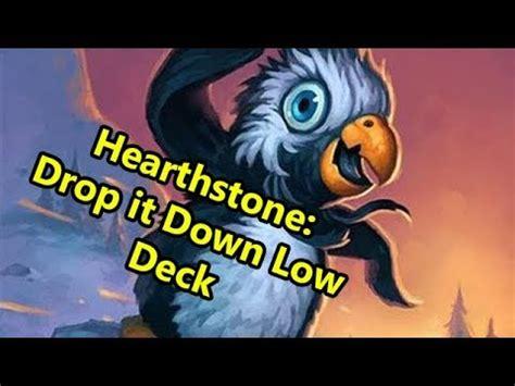 Hearthstone Fun Decks Drop It Down Low (low Cost Minion