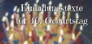 Ideen Zum 40 Geburtstag Mann : einladungstexte f r 40 geburtstag lustig und witzig f r frau und mann text ~ Avissmed.com Haus und Dekorationen