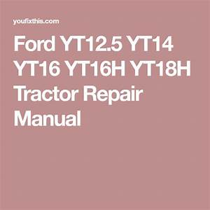 Ford Yt 16 Parts Diagrams  U2022 Downloaddescargar Com