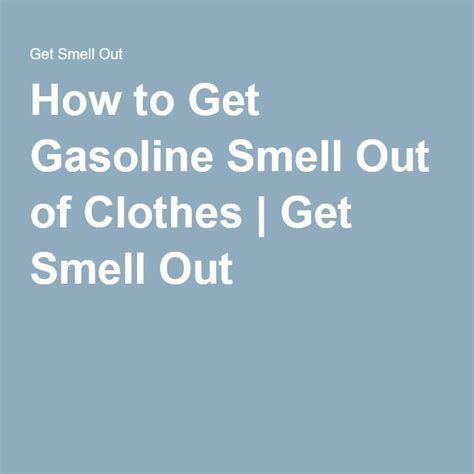 how to get gas smell out of clothes best 25 smelly clothes ideas on pinterest diy air freshner diy cleaning cloths and air freshener