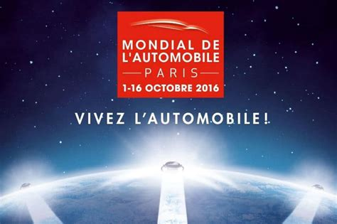 mondial de l automobile 2016 invitation gratuite mondial de l automobile 2016 224 1 au 16 octobre