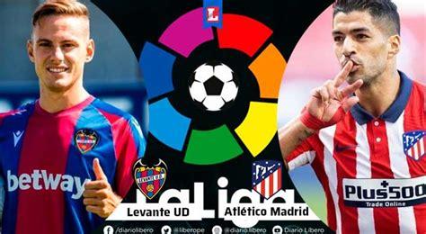 ESPN EN VIVO Atletico Madrid vs Levante EN VIVO Hora Canal ...