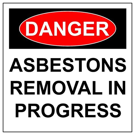 danger asbestos removal  progress aluminum metal safety