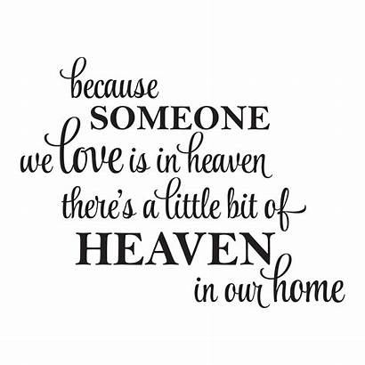 Heaven Quotes Decal Wall Bit Decals Someone