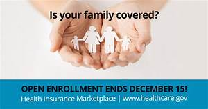 Open Enrollment Now through December 15, 2017