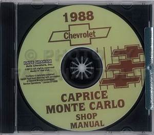 1988 Caprice And Monte Carlo Shop Manuals On Cd Chevrolet