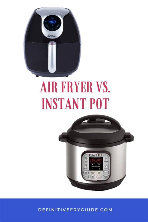 fryer pot instant air vs which choose would thoughts section let comment why know