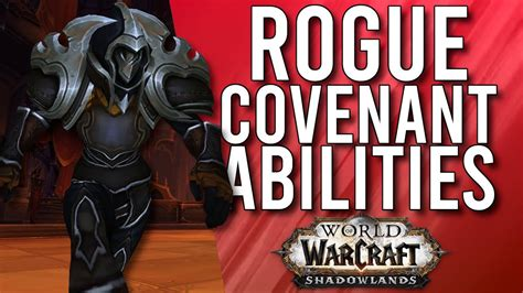 shadowlands rogue covenant abilities wow