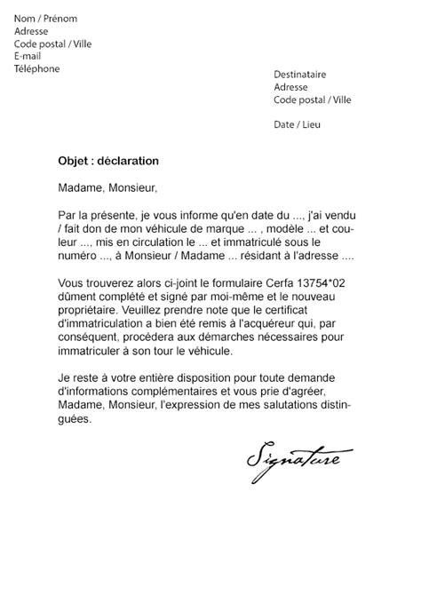 attestation vente véhicule lettre de d 233 claration cession v 233 hicule mod 232 le de lettre
