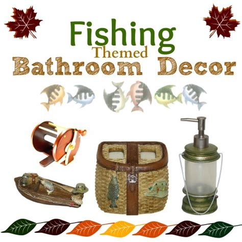 fishing themed bathroom decor