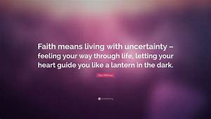 Dan Millman Quo... Faith And Uncertainty Quotes