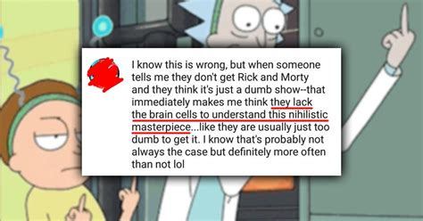 rick and morty fans 12 awful rick morty fans who think they 39 re smarter than