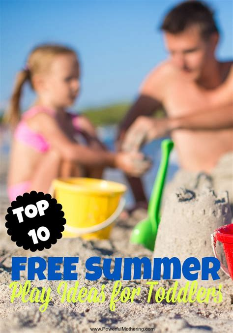 top   summer play ideas  toddlers
