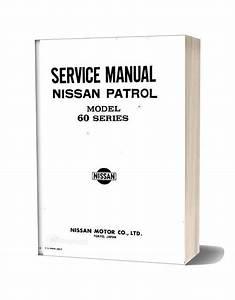 Service Manual Nissan Patrol Model 60 Series