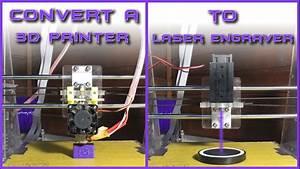 Convert A 3d Printer To Laser Engraver