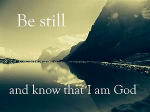 Be Still and Know that I Am God :: Meier Clinics