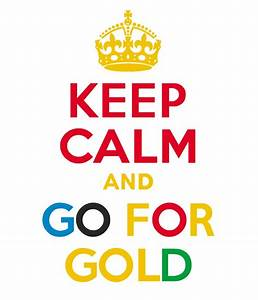 Gold To Go : go for the gold quotes quotesgram ~ Orissabook.com Haus und Dekorationen