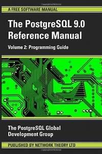 Postgresql Reference Manual