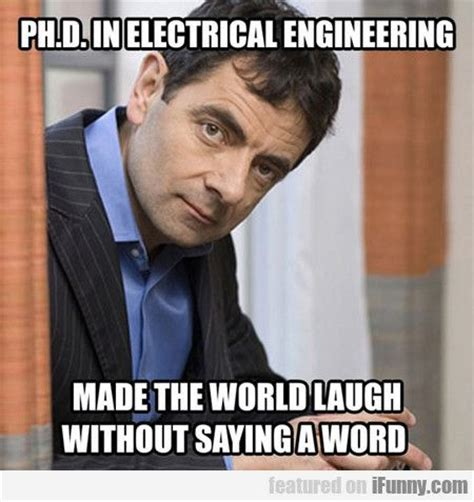 Electrical Engineer Meme - 25 best ideas about mr bean on pinterest mr bean funny mr funny and famous portraits