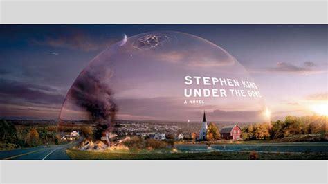 La Cupola Stephen King by The Dome Esce Oggi Il Nuovo Romanzo Di King Wired It