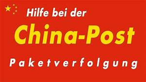 Post Paket Sendungsverfolgung : china post sendungsverfolgung paketverfolgung in deutschland youtube ~ A.2002-acura-tl-radio.info Haus und Dekorationen