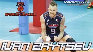 Ivan ZAYTSEV Highlights - 2016 World League FINALS - YouTube
