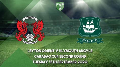 Carabao Cup Second Round | Leyton Orient 3 - 2 Plymouth ...