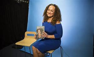 Rachel Dolezal on Why She Can't Just Be a White Ally - NBC ...
