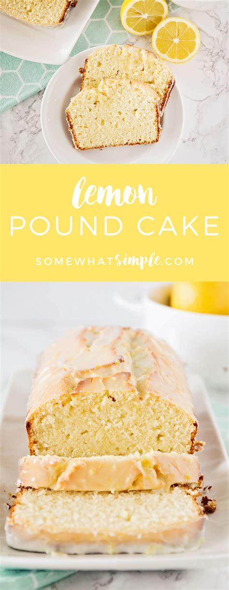 Easy Lemon Pound Cake Recipe  Somewhat Simple