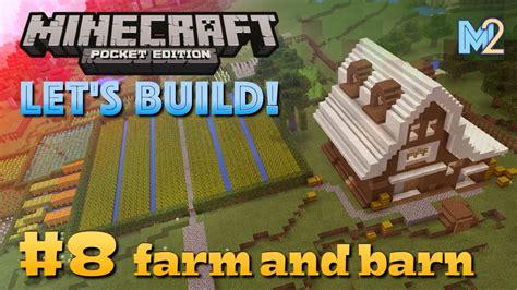 Minecraft Pe Barn minecraft pe farm and barn let s build a world 8