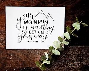 Your Mountain i... Morning Mountain Quotes