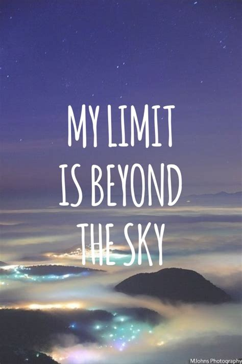 Quotes About The Sky The Sky Is The Limit Quotes Quotesgram