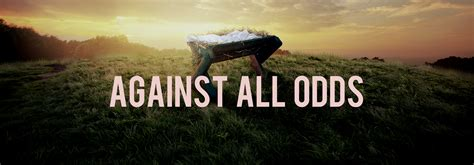 Against All Odds « Judahthomas