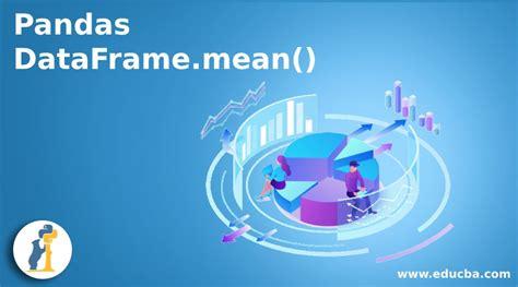 pandas dataframe mean introduction