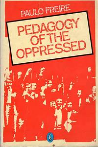 RR Elkins Week 8–Pedagogy of the Oppressed | ikemelkins
