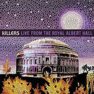 The Killers - The Killers: Live From The Royal Albert Hall