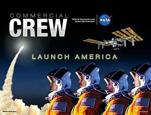 Commercial Crew Milestones Met; Partners on Track for ...