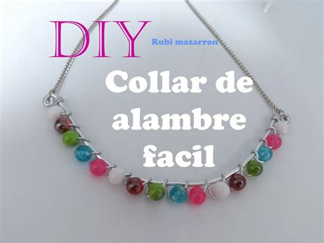 Diy Collar facil de alambre de aluminio con cuendas YouTube