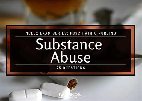 nclex psychiatric nursing substance abuse  items